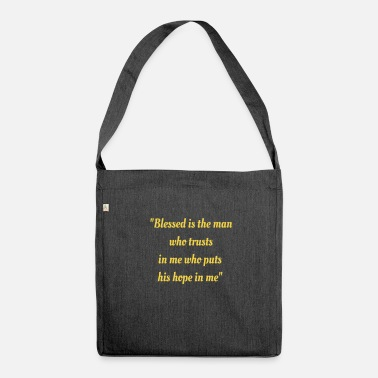 Bible phrases of the bible - Shoulder Bag made from recycled material