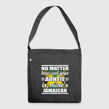 Jamaica no matter cool auntie aunt gift Jamaica png - Shoulder Bag made from recycled material