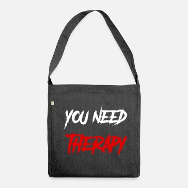 Therapy therapy - Shoulder Bag made from recycled material