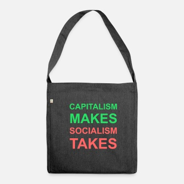 Take Capitalism takes socialism takes - Kapitalismus - Schultertasche aus Recycling-Material