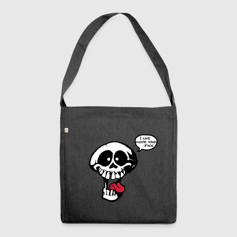 Skull - I live inside your Face - Shoulder Bag made from recycled material