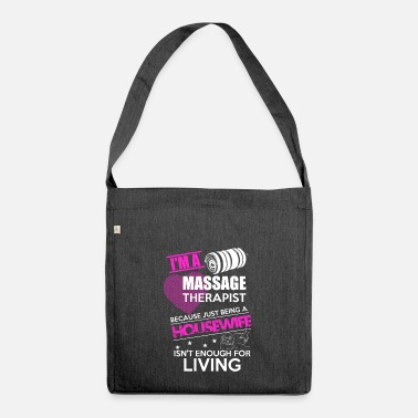 Physio Housewife Massage Physio Gift - Shoulder Bag made from recycled material