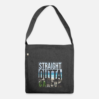 Cancun Straight outta Cancun - Shoulder Bag made from recycled material
