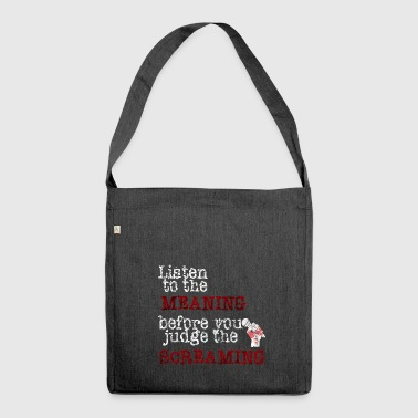 Listen To The Meaning Metalcore Gift Idea - Shoulder Bag made from recycled material