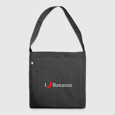 I love bananas fruit crooked gift idea - Shoulder Bag made from recycled material