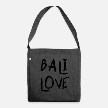 Bali Bali Love - Schultertasche aus Recycling-Material