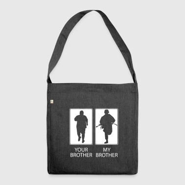 Bruder Dein Bruder Mein Bruder - Mein Bruder ist cooler - Schultertasche aus Recycling-Material