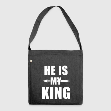 Paare He is my King - Kingqueen shirt,King and Queen - Schultertasche aus Recycling-Material