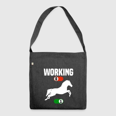 Horseriding Working OFF horse stallion sport ON gift - Shoulder Bag made from recycled material