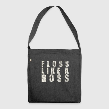 Like A Boss Floss Like a Boss - Schultertasche aus Recycling-Material