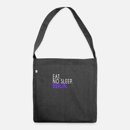 Raver Bags & Backpacks - Eat. No sleep. Berlin Raver Techno Gift Shirt - Shoulder Bag recycled heather black