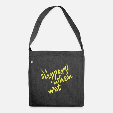 slippery when wet - Umhängetasche aus Recyclingmaterial