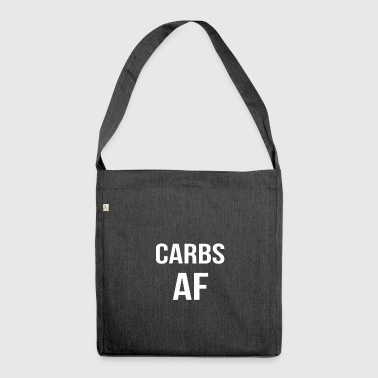 carbs af - Shoulder Bag made from recycled material