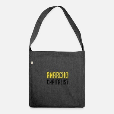 Anarchico Anarcho Anarchico libertario capitalista - Borsa in materiale riciclato
