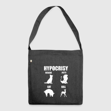Hypocrisy Animal Rights Vegan Gift - Shoulder Bag made from recycled material