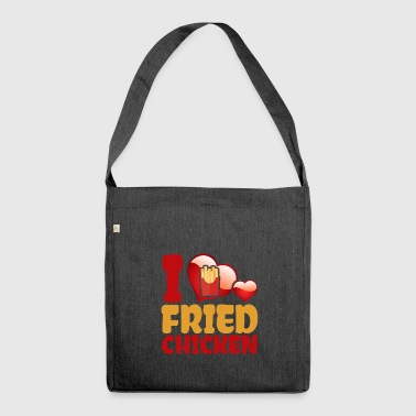 Gebratenes Huhn I Love Fried Chicken - Schultertasche aus Recycling-Material