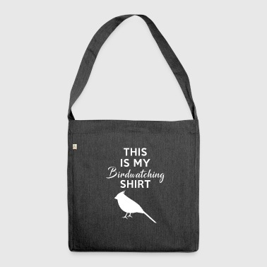 Birdwatching - bird watching - bird - birding - Shoulder Bag made from recycled material