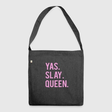 Cute Yas. Slay, Queen. Tshirt - Shoulder Bag made from recycled material