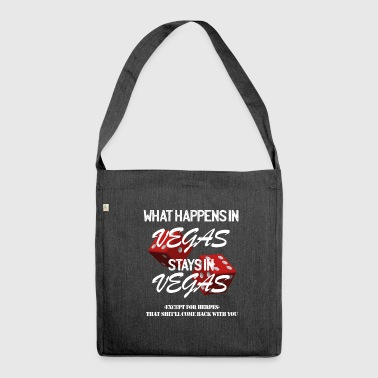 What happens in Vegas stays in Vegas! - Shoulder Bag made from recycled material