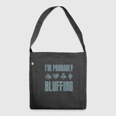 Poker Poker Bluff Bluff Cards Gift - Shoulder Bag made from recycled material