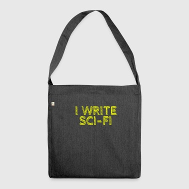 Ich Schreibe Science Fiction - Schultertasche aus Recycling-Material