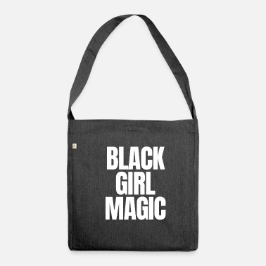Black Girls Rock Black Girl Magic white print - Shoulder Bag made from recycled material