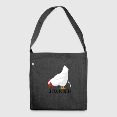 Guess What Chicken Butt Funny - Shoulder Bag made from recycled material