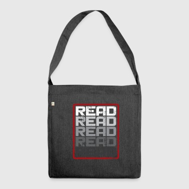 Read Read Read Read Gift Saying - Shoulder Bag made from recycled material