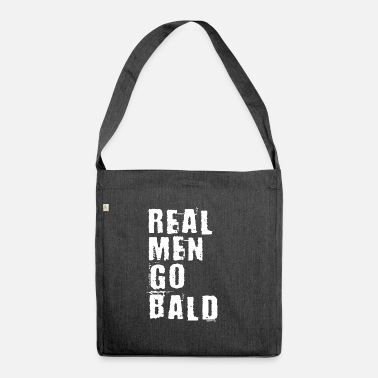 Bald Head Real Men Go Bald - Real Men Have a Bald - Shoulder Bag recycled