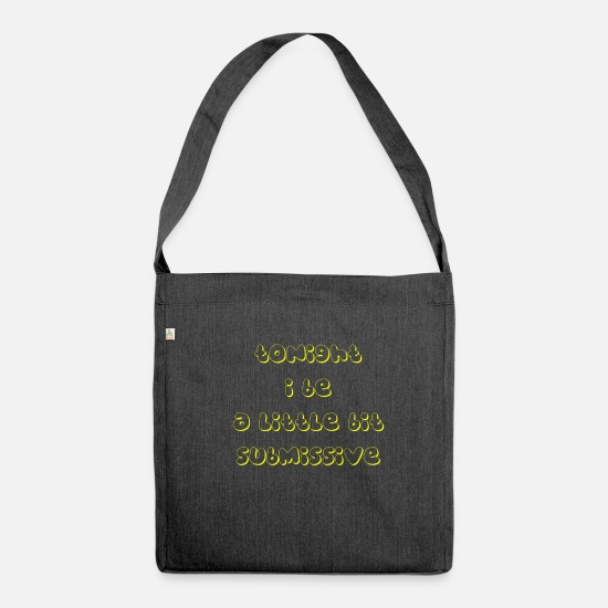 Submissive Bags & Backpacks - tonight i be a little bit submissive - Shoulder Bag recycled heather black
