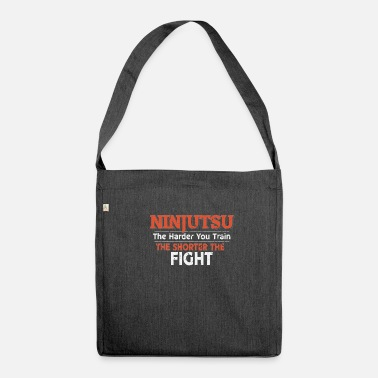 Ninjutsu Ninjutsu The Harder You Train the Shorter the Fight - Shoulder Bag made from recycled material
