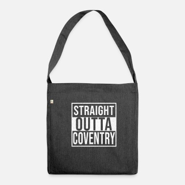 Coventry Straight Outta Coventry - Shoulder Bag made from recycled material