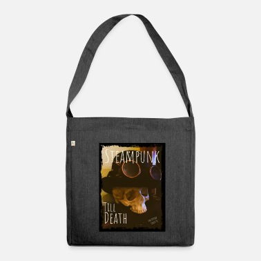 Steampunk Dead steampunk - Shoulder Bag made from recycled material