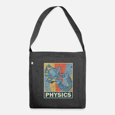 Physics physics - Shoulder Bag recycled