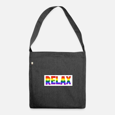 Relaxe RELAX - relax - relax - chill - chill - Shoulder Bag recycled