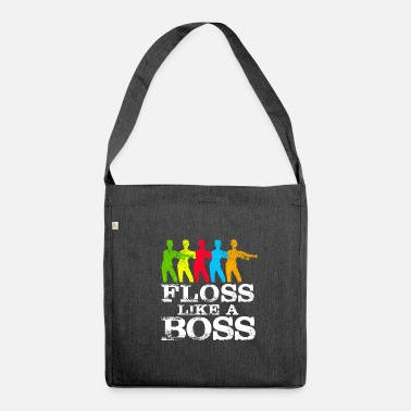 Like A Boss Floss like a boss Gift - Sac bandoulière 100 % recyclé