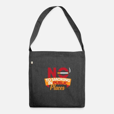 Smoking No Smoking, No Smoking, No Smoking - Shoulder Bag made from recycled material