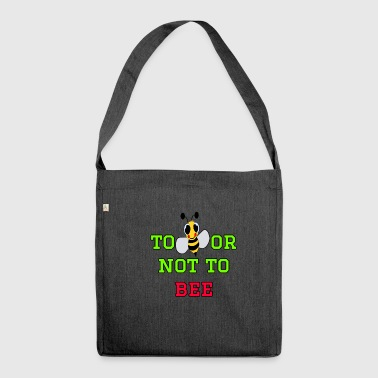 to bee or not to bee - Fleeting Bee - Shoulder Bag made from recycled material