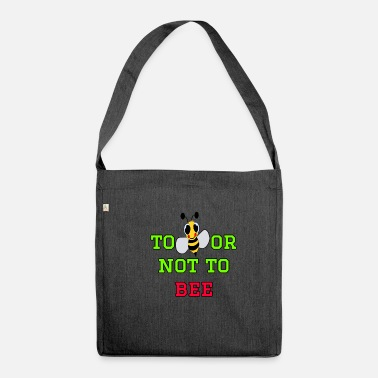 Bee to bee or not to bee - Fleeting Bee - Shoulder Bag made from recycled material