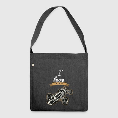 Motor Sport I love motor sport gift I love - Shoulder Bag made from recycled material