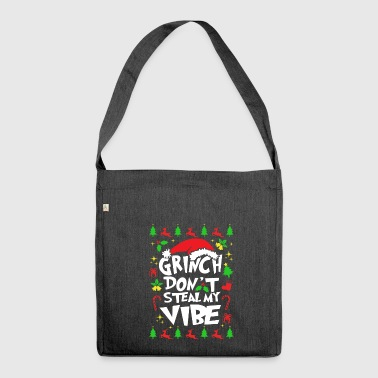 Grinch Don t Steal My Vibe's Gift - Shoulder Bag made from recycled material