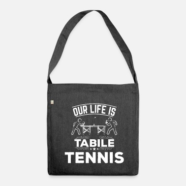 Table Tennis Table tennis table tennis - Shoulder Bag recycled