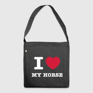 I love my horse - Schultertasche aus Recycling-Material