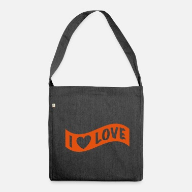 I Love I love Love Flagge - Schultertasche aus Recycling-Material