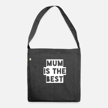 Makula mum is the best - Shoulder Bag made from recycled material