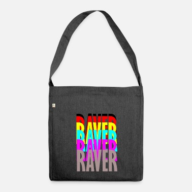 Raver Raver Raver Raver Raver - Schultertasche aus Recycling-Material