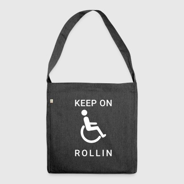 Wheelchair Keep on rolling wheelchair users - Shoulder Bag made from recycled material