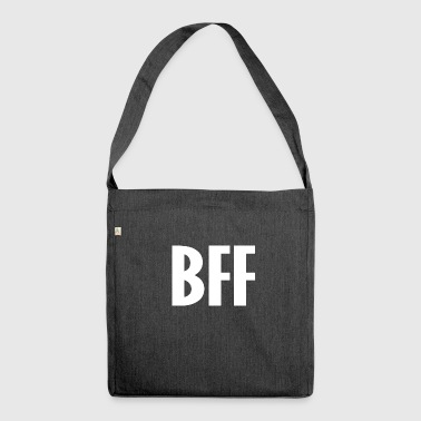 Bff bff - Shoulder Bag made from recycled material