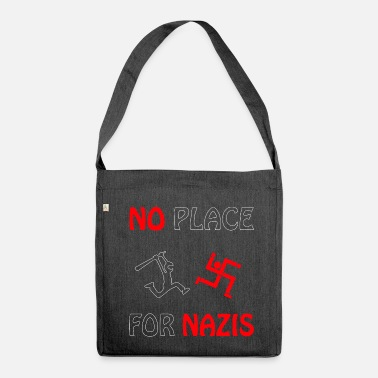 no place for nazis - Shoulder Bag made from recycled material
