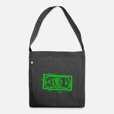 Dollar Dollars, dollars, dollars - Shoulder Bag made from recycled material